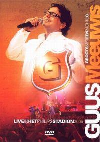 Cover Guus Meeuwis - Groots met een zachte G - Live in het Philips stadion 2008 [DVD]